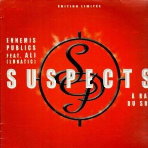 Suspects - Ennemis Publics / A ras du sol (feat. Ali) - 12''