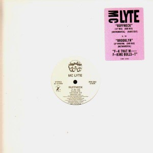 Mc Lyte - Ruffneck / Brooklyn / Fuck that mother fucking bullshit - 12''