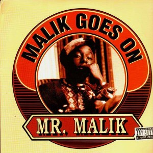 Mr Malik - Malik goes on / Hennesse