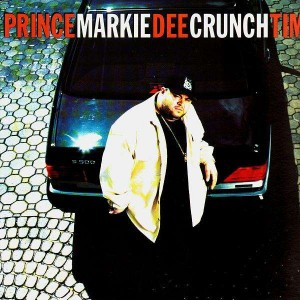 Prince Markie Dee - Crunchtime  / Mellow - 12''