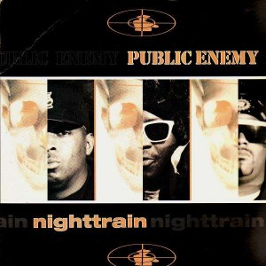 Public Enemy - Nighttrain / More news at 11 - 12''