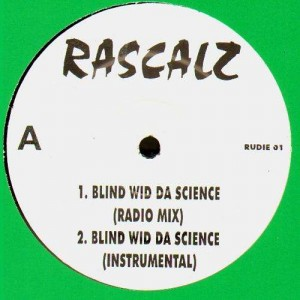 Rascalz - Blind wid da science / Solitaire - 12''