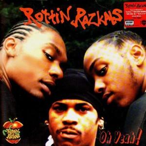 Rottin Razkals - Oh yeah / A-yo - 12''