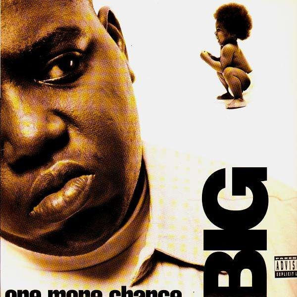 The Notorious Big One More Chance The What 12