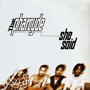 The Pharcyde - She said - 12''