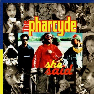 The Pharcyde - She said / Somethin that means somethin - 12''
