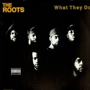 The Roots - What they do - 12''