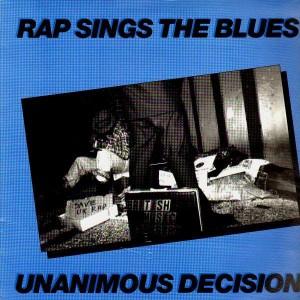 Unanimous Decision - Rap Sings The Blues - EP