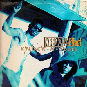 Wreckx-N-effect - Knock-n-boots - 12''