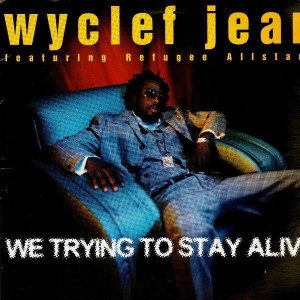 Wyclef Jean - We trying to stay alive / Anything can happen / Flavor from the carnival - 12''
