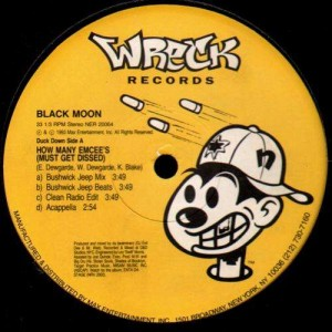 Black Moon - How many emcee's (must get dissed) / Act like u want it - 12''