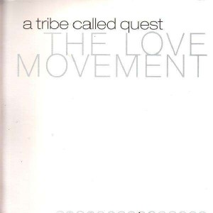 A tribe called quest - The love movement - 3LP