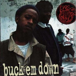 Black Moon - Buck em down / Murder mc's - 12''