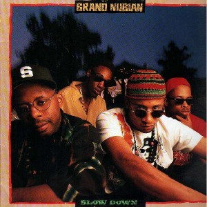 Brand Nubian - Slow down / To the right - 12''