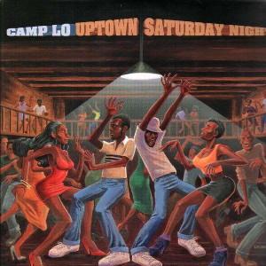 Camp Lo - Uptown saturday night - 2LP