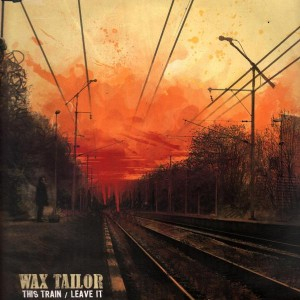 Wax Tailor - This train / Leave it - 12''