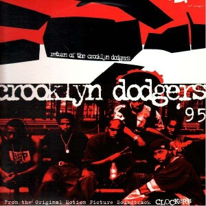 Crooklyn Dodgers 95 - Return of the crooklyn dodgers - 12''