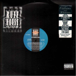 Cypress Hill - Boom biddy bye bye - 12''