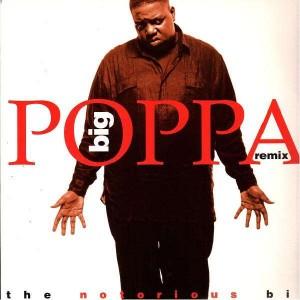 The Notorious Big - Big poppa remix / Who shot ya - 12''