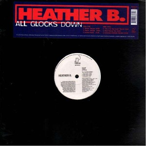Heather B - All glocks down - 12''