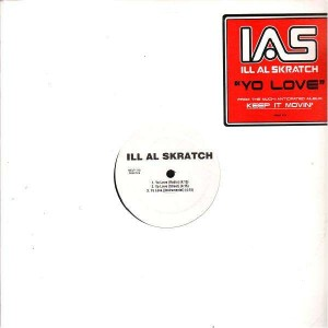 Ill Al Skratch - Yo love / Me and the click - 12''