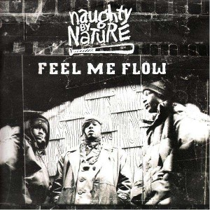 Naughty By Nature - Feel me flow - 12''