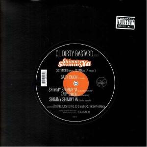 Ol Dirty Bastard - Shimmy shimmy ya / Baby cmon - 12''