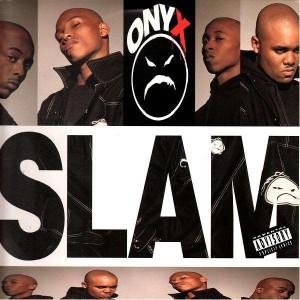 Onyx - Slam / Da nex niguz - 12''