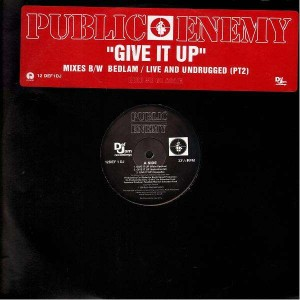 Public Enemy - Give it up / Bedlam / Live and undrugged - 12''