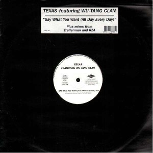 Texas - Say what you want (all day every day) - 12''