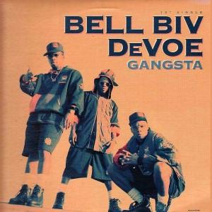 Bell Biv Devoe - Gangsta - 12''