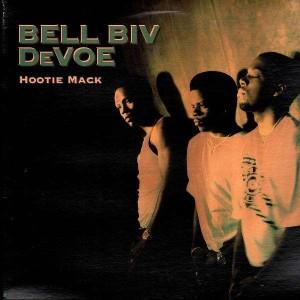 Bell Biv Devoe - Hootie mack - LP