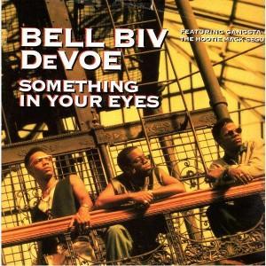 Bell Biv Devoe - Something in your eyes / Gangsta / Hootie mack segue - 12''