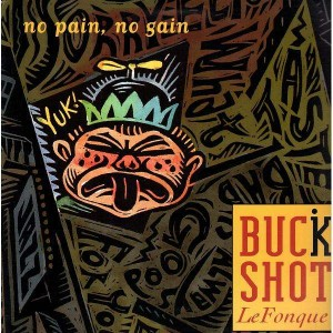 Buck Shot - No pain no gain - 12''