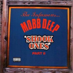 Mobb Deep - Shook ones part II - 12''