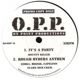 O.P.P. - Its a party / Rough ryders anthem / Dance hall queen / Sittin at home - promo 12''