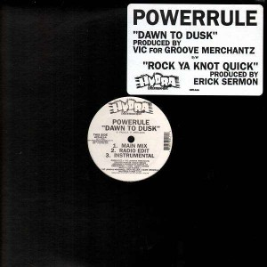 Powerule - Dawn to dusk / Rock ya knot quick - 12''