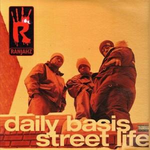 Ranjahz - Daily basis /Street life - 12''
