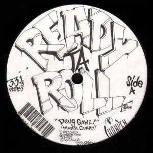 Ready Ta Roll - Drug game / Taste the flavor - 12''