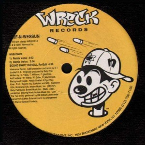 Smif-N-Wessun - Wrekonize / Sound bwoy bureill - 12''