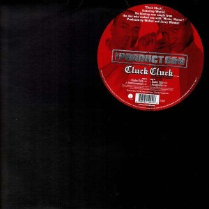 The Product G & B - Cluck Cluck - 12''