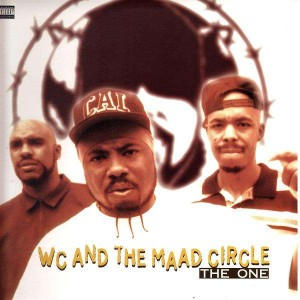 WC and The Maad Circle - The one - 12''