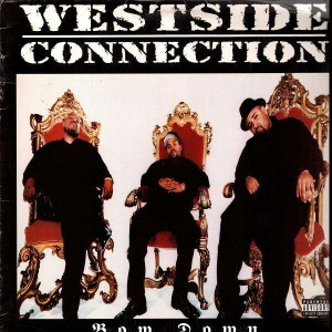 Westside Connection - Bow down / Hoo bangin - 12''