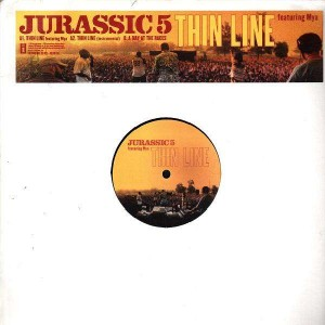 Jurassic 5 - Thin line / A day at the races - 12''