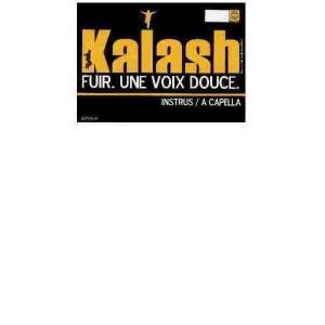 Kalash - Fuir / Une voix douce - 12''