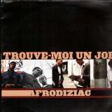 Afrodiziac - Trouve-moi un job / Ton afrodiziac / J.O.B - 12''