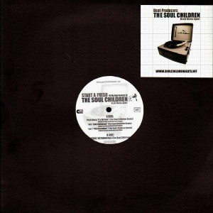 The Soul Children - Start a fresh (Pitch Black, Nas, Jay-Z Remixes) - 12''