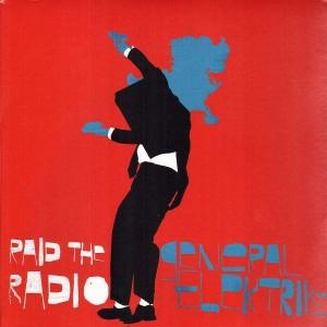 General Elektriks - Raid the radio - 12''