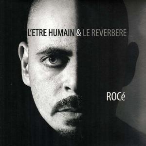 Rocé - L'être humain et le réverbère - LP