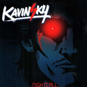 Kavinsky - Nightcall - 12''